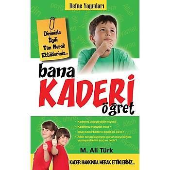 Bana Kaderi Öðret / M.Ali Türk