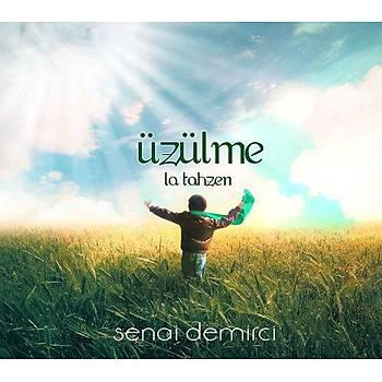 Üzülme-La Tahsen / Senai Demirci