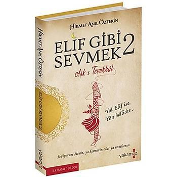 ELÝF GÝBÝ SEVMEK 2 / AÞK-I TEVEKKÜL / HÝKMET ANIL ÖZTEKÝN