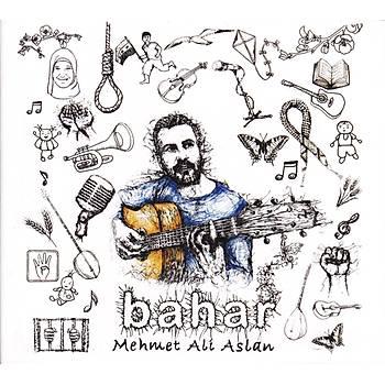BAHAR / MEHMET ALÝ ASLAN