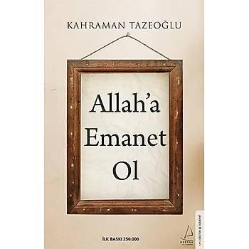 Allah'a Emanet Ol / Kahraman Tazeoðlu