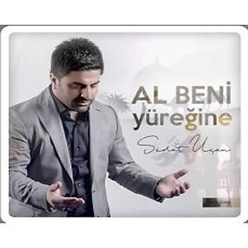 Sedat Uçan - Al Beni Yüreðine