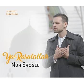 Nuh Eroðlu - Ya Rasulallah