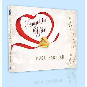 Musa Sarýhan / Senin Ýçin Yar