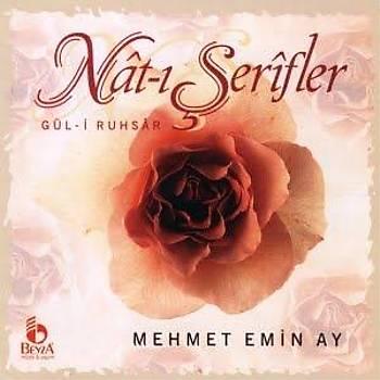 MEHMET EMÝN AY & NAAT-I ÞERÝF