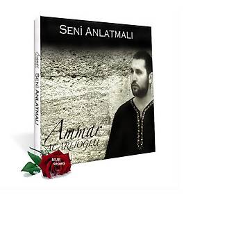 Seni Anlatmalý & Ammar Acarlýoðlu