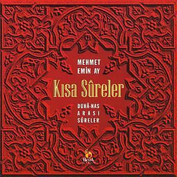 Kýsa Sureler - Mehmet Emin Ay