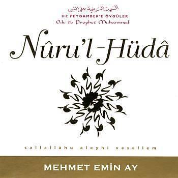 Nuru'l-Hüda - Mehmet Emin Ay