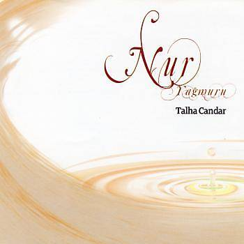 Nur Yağmuru - Talha Candar