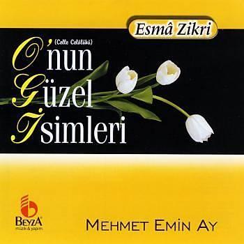 O'nun Güzel Ýsimleri - Mehmet Emin Ay