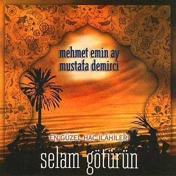 Selam Götürün - Mehmet Emin Ay