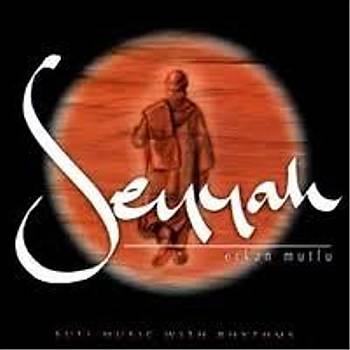 ERKAN MUTLU & SEYYAH
