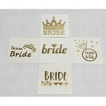 Bride Dövme 5 Adet
