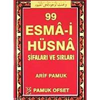 99 Esma- i Hüsna Þifalarý ve Sýrlarý