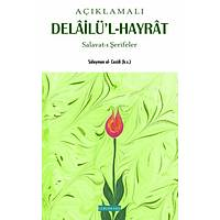 Açýklamalý Delailül Hayrat/ Büyük Boy, Süleyman el Cezuli