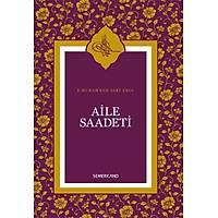 Aile Saadeti ciltli S. Muhammed Saki Erol