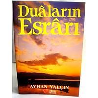 Dualarýn Esrarý, Ayhan Yalcýn
