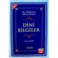 Her Müslümanýn Bilmesi Gereken Dini Bilgile-Adem Þener