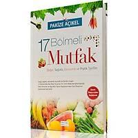 17 Bölmeli Mutfak/ Osmanlýca-Latince/ PAKÝZE AÇIKEL