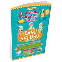 Cami Avlusu (Osmanlýca-Latince) Renkli Resimli