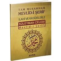 ORTA BOY SÜLEYMAN ÇELEBÝ MEVLÝD-Ý ÞERÝFÝ/ Türkçe Mealli/ 16x24 cm 64 sf. Orta Boy