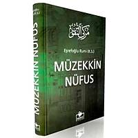 Müzekkin Nüfus,Eþrefoðlu Rumi(Ciltli-Ýthal kaðýt)