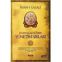 İmam-ı Gazali'den Yönetim Sırları,İmam Gazali