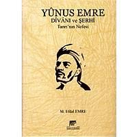 Yunus Emre Divaný ve Þerhi Tanrý'nýn Nefesi