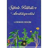 Lokman Hekim Şifalı Bitkiler Ansiklopedisi