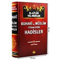 Buhari ve Müslim Ýttifak Ettiði Hadisler