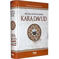Kara Davud,Delaili Hayrat Þerhi