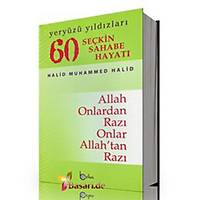 60 Seçkin Sahabe Hayatý,Yeryüzü Yýldýzlarý (ciltli) Halid Muhammed Halid