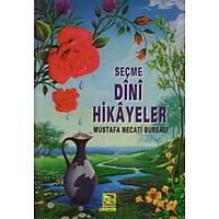 Seçme Dini Hikayeler,Mustafa Necati Bursalý