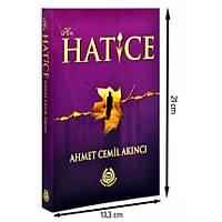 Hz. Hatice, Ahmet Cemil Akýncý