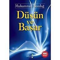 Düþün ve Baþar,Muhammed Bozdað