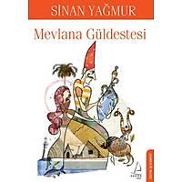 Mevlana Güldestesi,Sinan Yaðmur