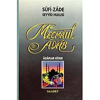 Mecmaul Adab,Sufi-zade Seyyid Hulusi