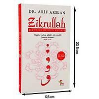 Zikrullah,Kalp ve Ruhun Gýdasý,Dr. Arif Arslan