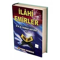 Ýlahi EmirlerMedineli Hacý Osman Akfýrat