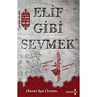Elif Gibi Sevmek,Hikmet Anýl Öztekin