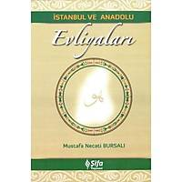 İstanbul ve Anadolu Evliyaları,Mustafa Necati Bursalı