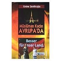 Müslüman Kadýn Avrupada, Emine Þenlikoðlu