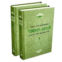 TENBiHÜL GAFÝLiN, GAFÝLLERE NASÝHATLER