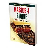 Kaside-i Bürde Þerhi Havas ve Esrarý,Ýmam Busýri