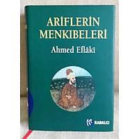 Ariflerin Menkýbeleri,Ahmed Eflaki (Ciltli)