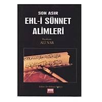 Son Asýr Ehl-i Sünnet Alimleri,Ali Nar