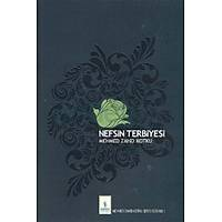 Nefsin Terbiyesi,Mehmed Zahid Kotku