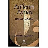 Ariflerin Aynasý,Mir'atü'l-Arifin,Sadreddin Konevi