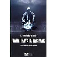 Vahyi Hayata Taþýmak,Muhammed Emin Yýldýrým