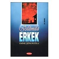 islamda erkek, Emine Þenlikoðlu